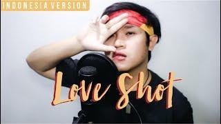 EXO - Love Shot (Indonesian Version)