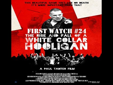 Download First Watch #24 Rise and Fall of a White Collar Hooligan (2012)