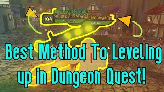 How To Level Up FAST🔴🔴 l Roblox Dungeon Quest