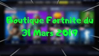 "Fortnite Boutique from March 31, 2019 with NEW ENSEMBLE ""Lunar Rite"" - 2 NEW SKINS to Discover"