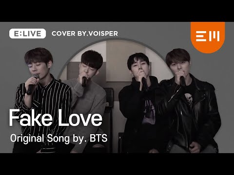 [COVERED By VOISPER(보이스퍼)] BTS(방탄소년단)_FAKE LOVE