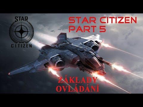 Star Citizen | Díl 5. | Základní ovládání ve hře