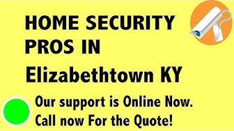 Best Home Security System Companies in Elizabethtown KY