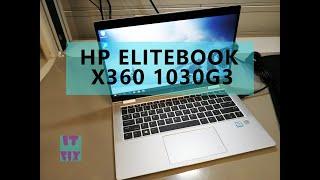 HP EliteBook x360 1030 G3 Unboxing Teardown