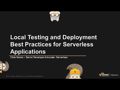 Local Testing And Deployment Best Practices For Serverless Applications