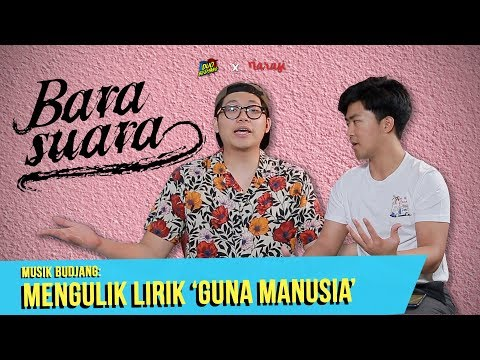 Musik Budjang: Mengulik Lirik 'Guna Manusia'-Nya Barasuara | Duo Budjang