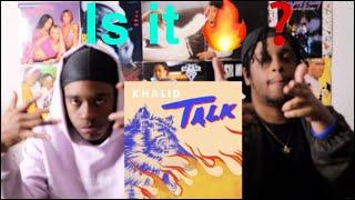 "Khalid ""Talk"" Reaction/Review"