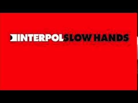 Interpol | Slow Hands [Britt Daniel Remix]