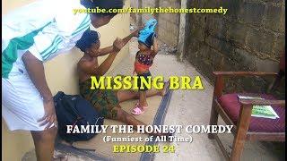 MISSING BRA (Family The Honest Comedy)(Episode 24)