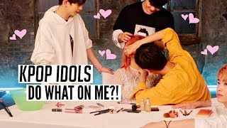 KPOP IDOLS DO MY MAKEUP... lol