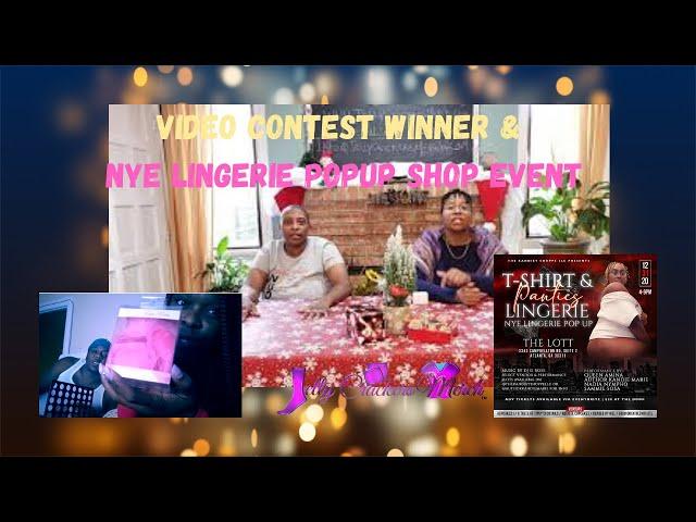 Week 2 Video Contest Winner & NYE Lingerie Popup Shop Event
