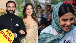 Kareena Proud To Be Known As Saif's Wife | Priyanka Trolled For Her Bangladesh Camp & More
