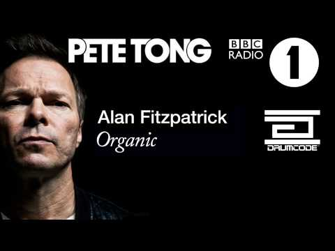 Pete Tong plays Alan Fitzpatrick - 'Organic' on BBC Radio 1!