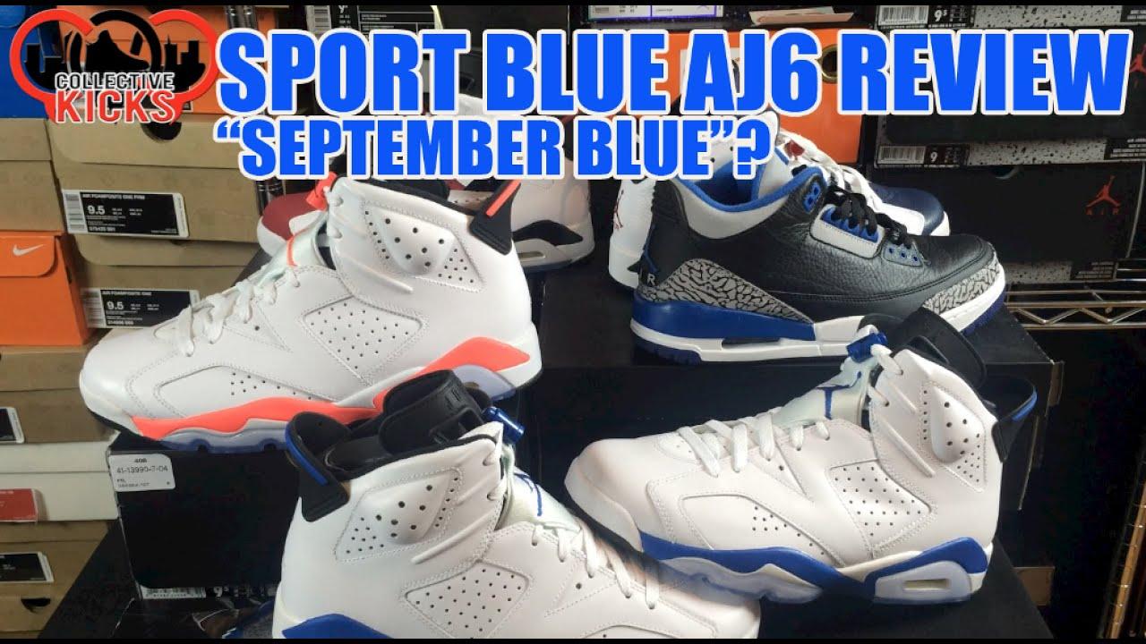 39c3ae86ecb83c Air Jordan 6 Sport Blue or September Blue  Detailed Review Comparison  Infrared (VI)