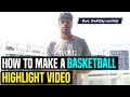 How To Make A Basketball Highlight Video to Get Scouted | Dre Baldwin