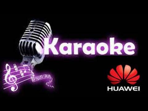 Karaoke en moviles Huawei.