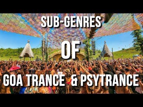 Sub-Genres Of Goa Trance & Psytrance