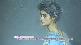 Versailles : Antonio de La Gandara sous toutes ses facettes au musée Lambinet