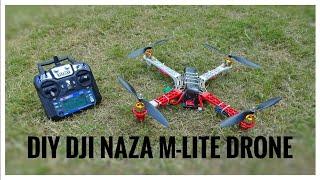 DIY Drone Using DJI Naza M-Lite V1