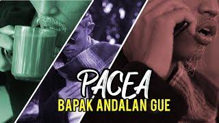 PACEA TV : PACEA SOSOK BAPAK KITA SEMUA