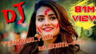 """TERI_PYARI_PYARI_DO_AKHIYA--DJ JAGAT RAJ""(2019-LATEST DJ SONG)"""