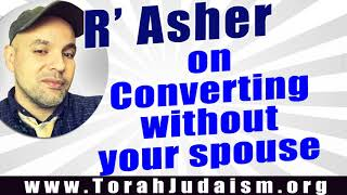 Converting w/o your spouse