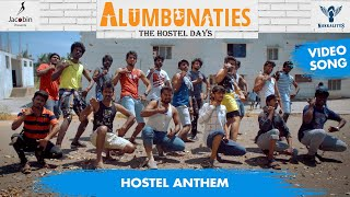 The Hostel Anthem   Alumbunaties A Sitcom Series | Video Song #Nakkalites