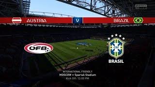 Austria 0 - 3 Brazil   International Friendly   2018 FIFA World Cup   FIFA 18