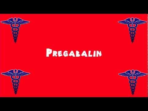 pregabalin pronunciation of words