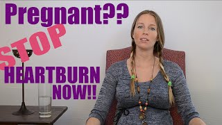 Instantly Stop Pregnancy Heartburn And Indigestion Without Taking Anything