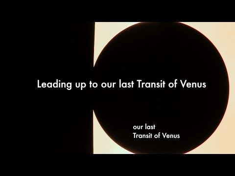 Leading up to our last Transit of Venus