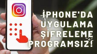 iPhone'da Uygulama Kilitleme, Şifreleme Nasıl Yapılır? Programsız! screenshot 2