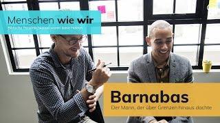 Barnabas - Der Mann, der über die Grenzen hinaus dachte - Günther Roth