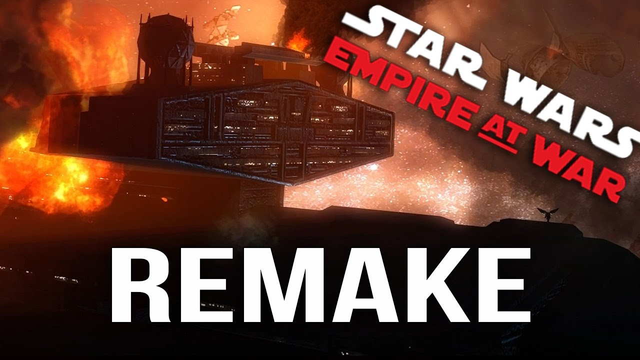 Star Wars Empire At War Remake Mod Youtube