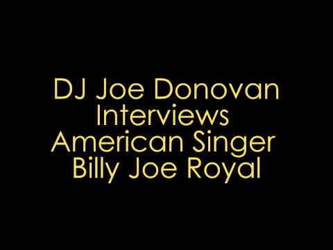 Joe Donovan Interviews Billy Joe Royal