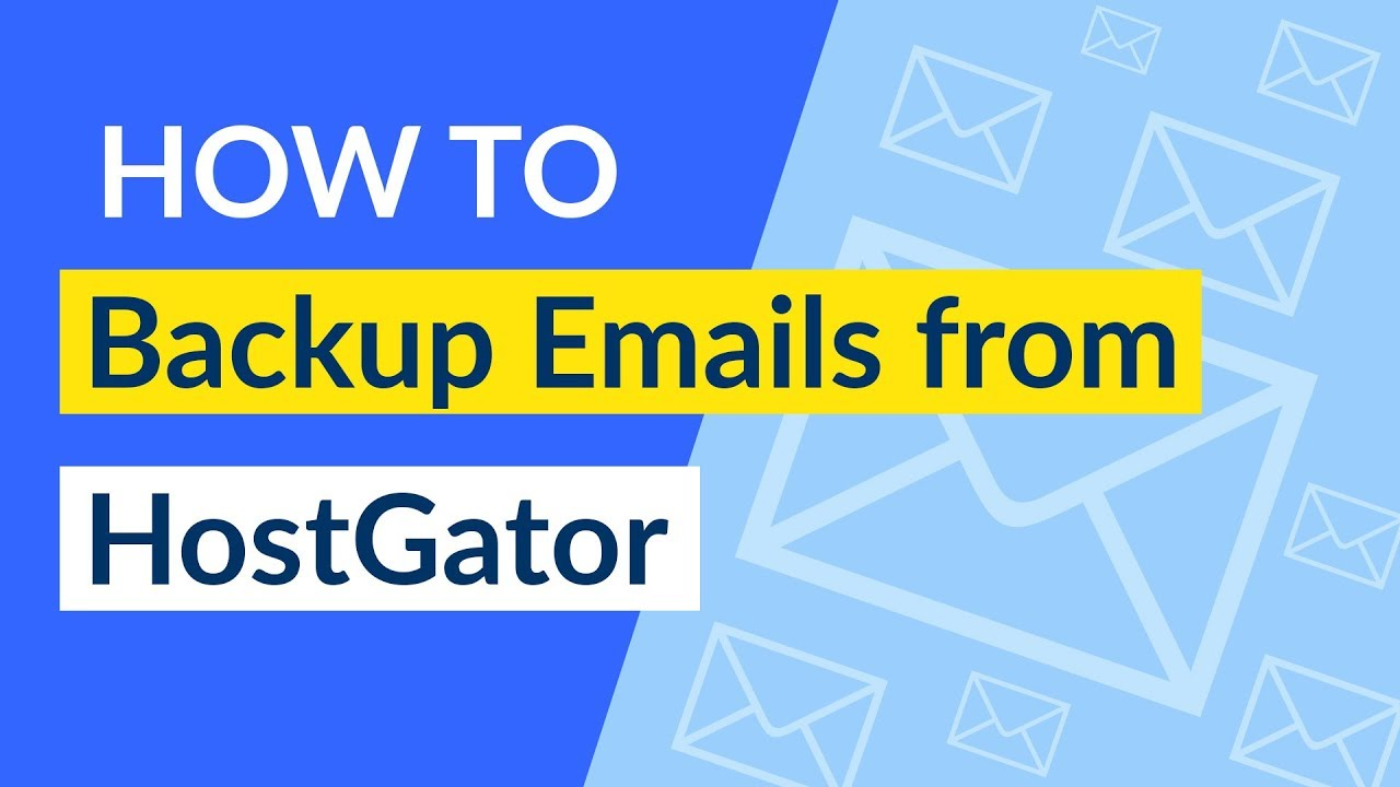 HOSTGATOR EMAIL BACKUP – SAVE HOSTGATOR EMAILS LOCALLY IN DRIVE