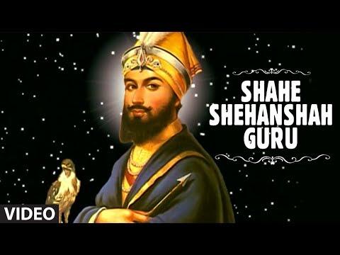Shahe Shehanshah Guru [Full Song] Tab Saheje Rachiyo Khalsa