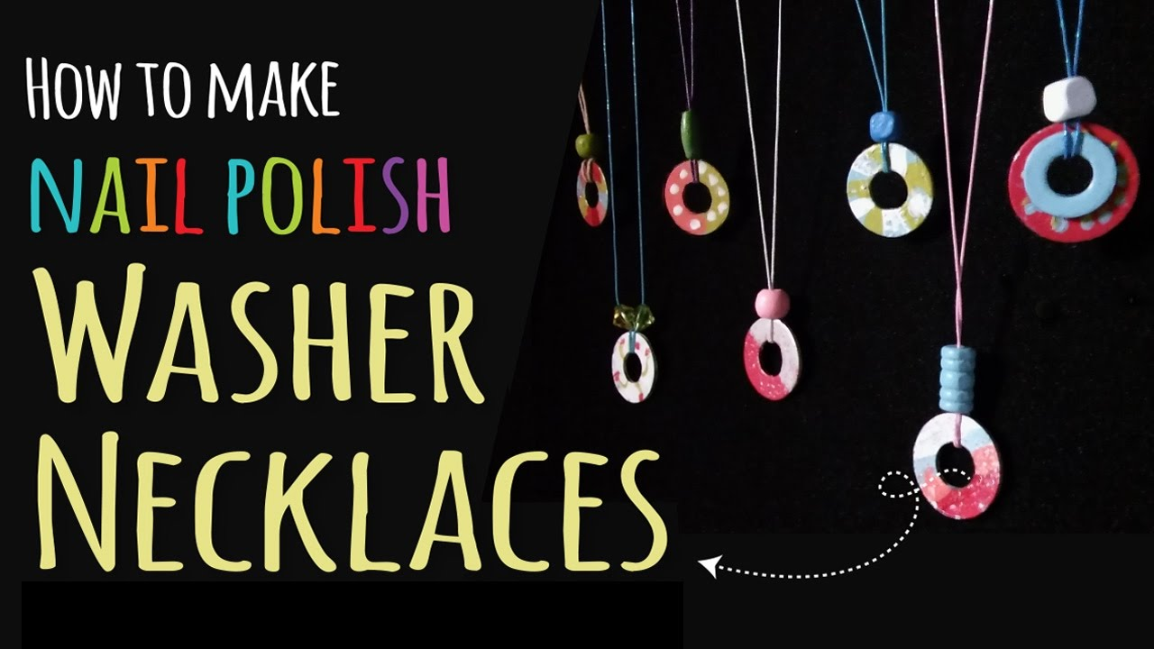 How To Make Washer Necklaces Kids Crafts Diy Jewelry You