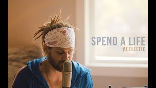 David Dunn - Spend A Life (Acoustic)