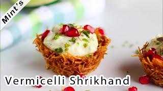 Sevai Shrikhand Recipe | Indian Dessert Recipes | Vermicelli Shrikhand