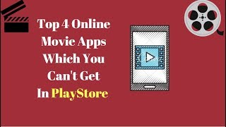 Top 4 Apps To Watch Free Movies HD On All Android Devices 2017