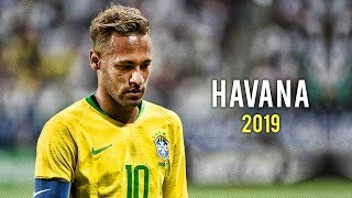 Neymar Jr ► Havana ● Skills & Goals 2018/19 | HD