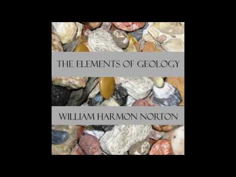 Elements of Geology 01~15 by William Harmon Norton #audiobook