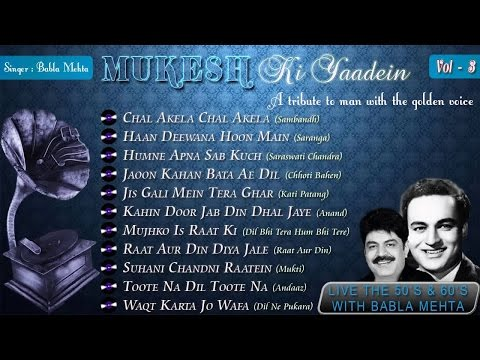 Mukesh Ki Yaadein With Babla Mehta Vol. 3 | A Tribute To Mukesh