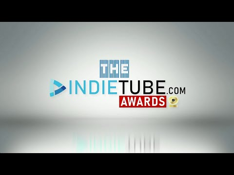 The Indie Tube Awards Show!