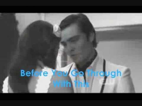17 Again If I Love You. Chuck Bass/ Erin Silver. B...