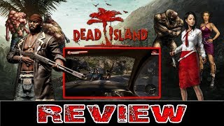 Dead Island Review PC Game