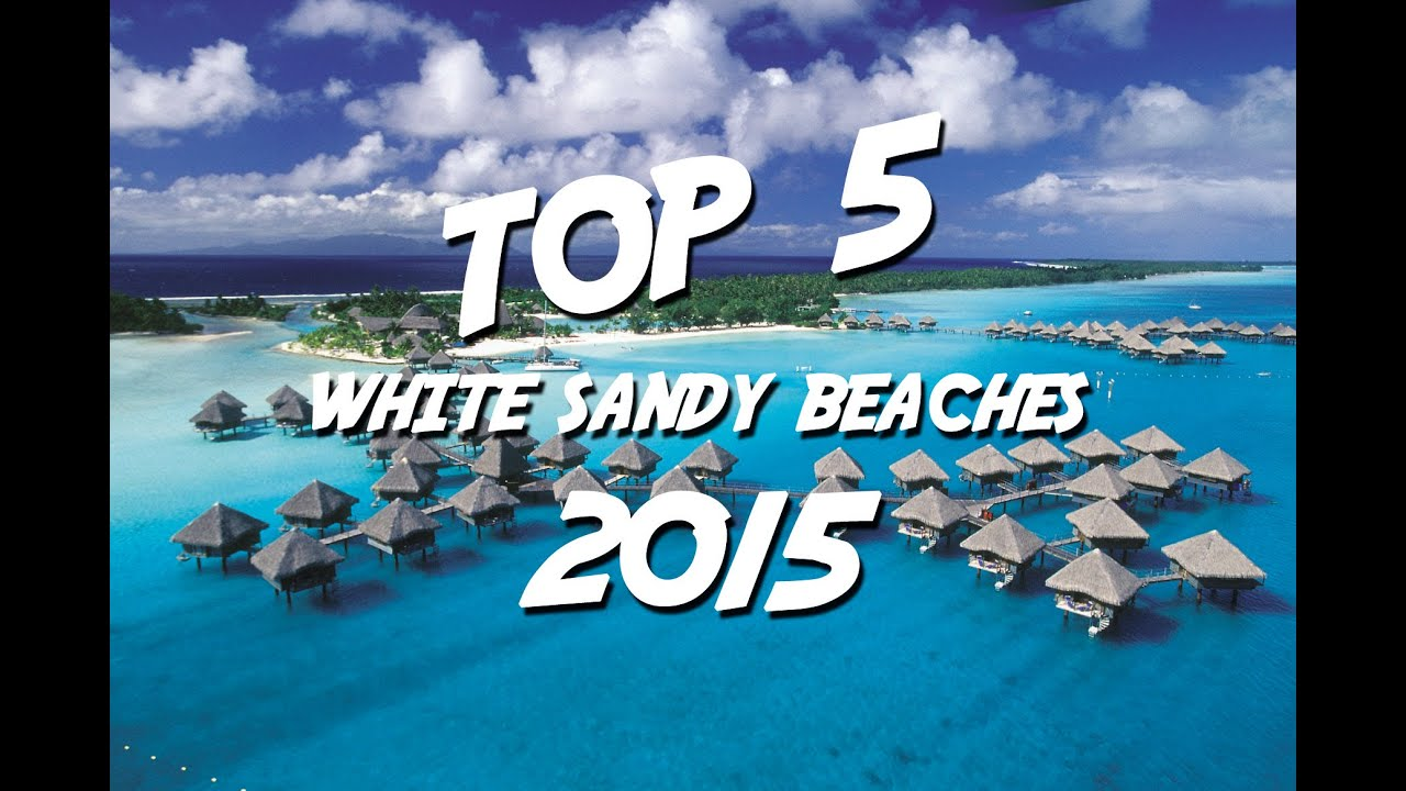 Best Island Beaches For Partying Mykonos St Barts: TOP 5 White Sandy Beaches 2015
