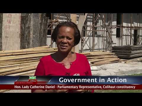 GOVERNMENT IN ACTION - Colihaut Health & Wellness Centre