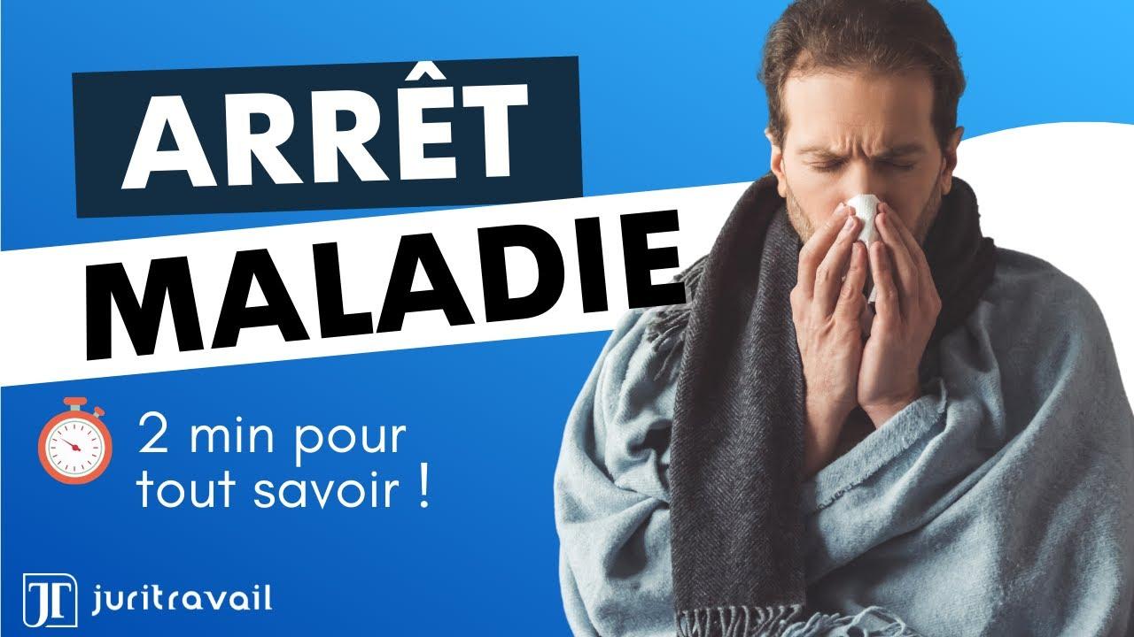 Arret Maladie 5 Points Pour Tout Savoir